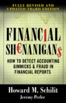 Financial Shenanigans  How To Detect Accounting Gimmicks  Fraud In Financial Reports Third Edition