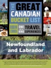 The Great Canadian Bucket List  Newfoundland And Labrador