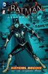 Batman Arkham Knight - Batgirl Begins 2015 1