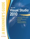 Microsoft Visual Studio 2010  A Beginners Guide