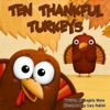 Ten Thankful Turkeys