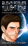 Rileys Rogues Twilight Zone