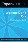 Warriors Dont Cry SparkNotes Literature Guide