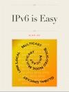 IPv6 Is Easy