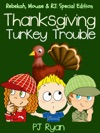 Thanksgiving Turkey Trouble Rebekah Mouse  RJ Special Edition