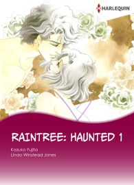 RAINTREE: HAUNTED 1
