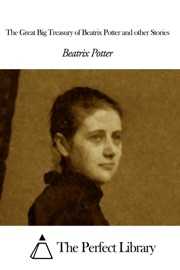 THE GREAT BIG TREASURY OF BEATRIX POTTER AND OTHER STORIES