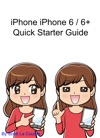 IPhone 6  6 Plus Quick Starter Guide