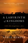 A Labyrinth Of Kingdoms 10000 Miles Through Islamic Africa