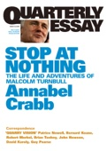 Quarterly Essay 34 Stop At Nothing