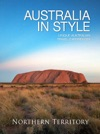 Australia In Style Northern Territory