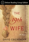 The 19th Wife Random House Readers Circle Deluxe Reading Group Edition