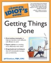 The Complete Idiots Guide To Getting Things Done