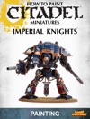 How To Paint Citadel Miniatures Imperial Knights