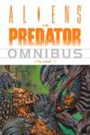 Aliens Vs Predator Omnibus Volume 1