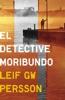 El detective moribundo