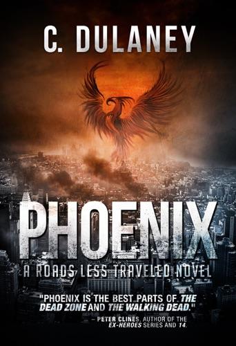 Phoenix A Roads Less Traveled Novel