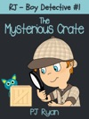 RJ - Boy Detective 1 The Mysterious Crate