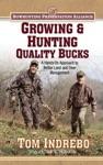Growing  Hunting Quality Bucks