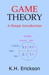 Game Theory A Simple Introduction