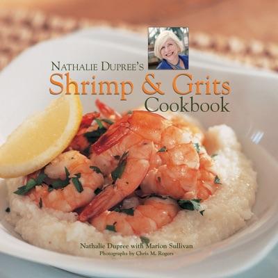 Nathalie Duprees Shrimp and Grits