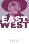 East Of West Vol 2 We Are All One