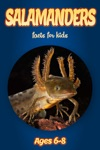 Facts About Salamanders For Kids 6-8
