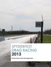 Spyderfest Drag Racing 2013