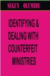 Identifying  Dealing With Counterfeit Ministries
