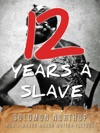 Twelve Years A Slave Illustrated
