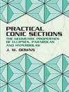 Practical Conic Sections