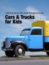 Cars  Trucks For Kids