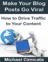 Make Your Blog Posts Go Viral