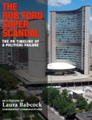 The Rob Ford Super Scandal