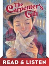 The Carpenters Gift Read  Listen Edition