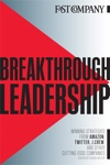 Breakthrough Leadership Winning Strategies From Amazon Twitter JCrew And Other Cutting-edge Companies