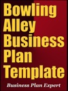 Bowling Alley Business Plan Template Including 6 Special Bonuses