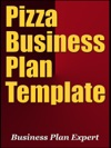 Pizza Business Plan Template Including 6 Special Bonuses
