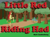 Little Red Riding Had