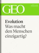 Evolution: Was macht den Menschen einzigartig?