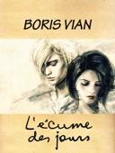 Boris Vian - L'écume des jours artwork