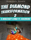The Diamond Transformation 2