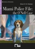 Miami Police File: the O'Neill Case