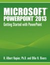 Microsoft PowerPoint 2013 Getting Started With PowerPoint