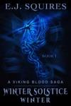 Winter Solstice Winter Book I In The Viking Blood Saga