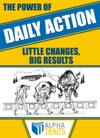 The Power Of Daily Action How To Carry A 3-Ton Bull And Become Immune To Poison