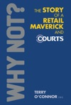 Why Not The Story Of  A Retail Maverick And Courts