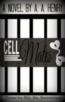 Cell Mates Behind Bars