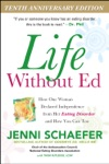 Life Without Ed Tenth Anniversary Edition