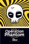 Opration Phantom